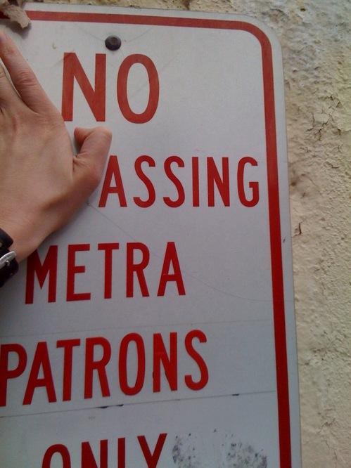 No Assing Metra Patrons